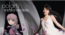 Sachika Misawa – polaris [20.02.13]
