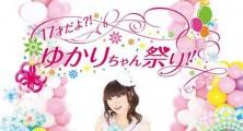 Yukari Tamura – 17 Sai dayo!? Yukari-chan Matsuri!! [24.07.13]